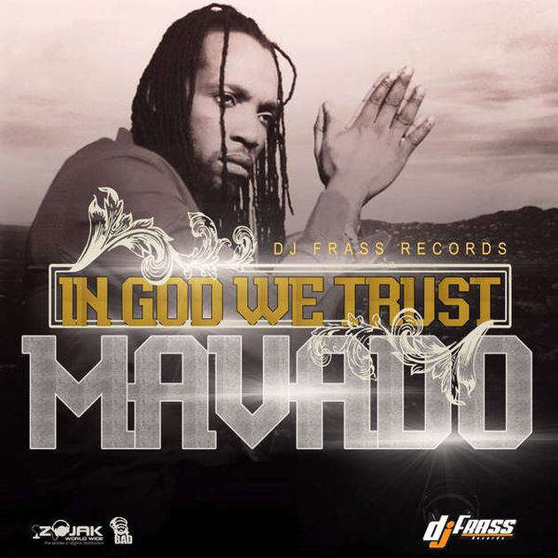 Mavado - In God We Trust
