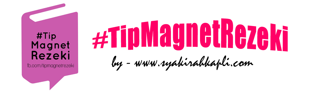 Tip Magnet Rezeki