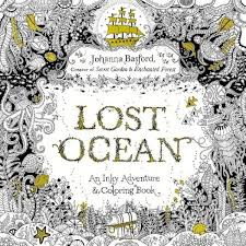 Colouring Book That Takes You On A Magical Journey Beneath The Waves From Creator Of Worldwide Bestsellers Secret Garden And Enchanted Forest
