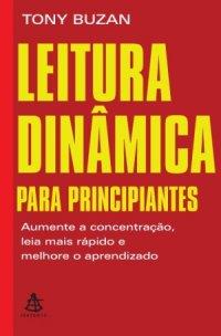Leitura Dinâmica para Principiantes - Tony Buzan