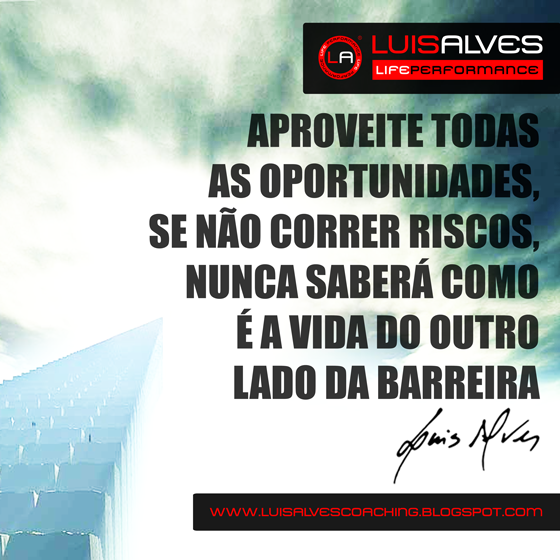 LUIS ALVES FRASES MOTIVACIONAIS