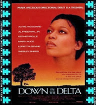 Down in the delta (La vida en el sur)
