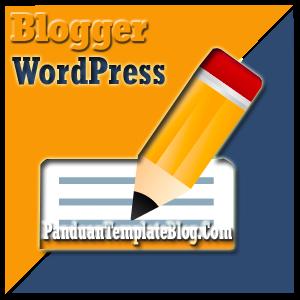 Isi Artikel Blog Blogger WordPress