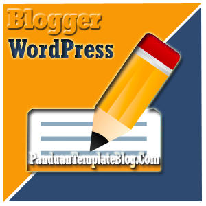 Isi Artikel Blog Blogger WordPress