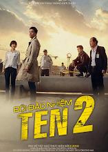 Đội Đặc Nhiệm Ten 2 (tập 10 11 12/12) - 2013