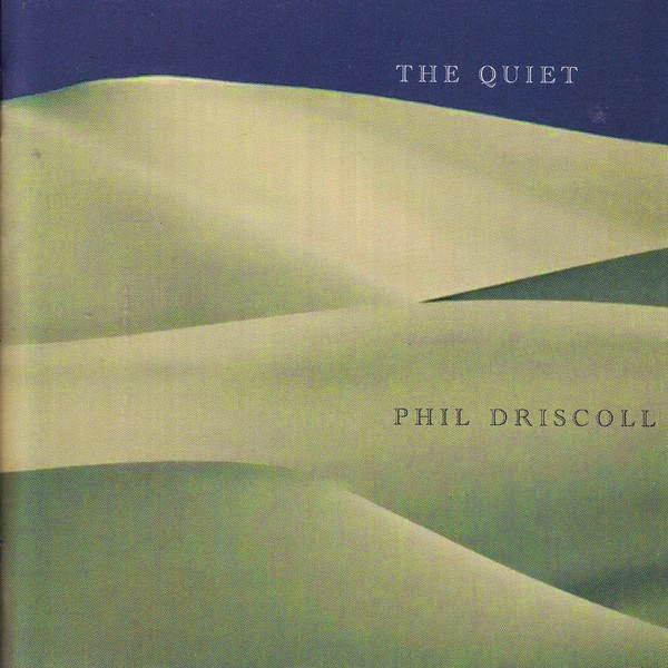 Phil Driscoll-The Quiet-