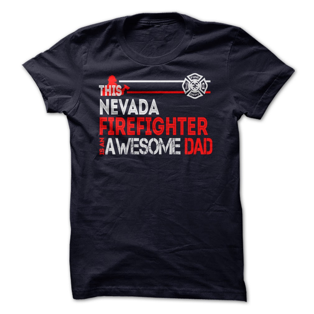 Nevada Firefighter Dad T Shirts