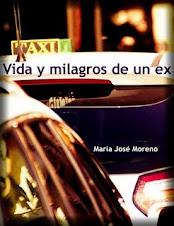 VIDA Y MILAGROS DE UN EX