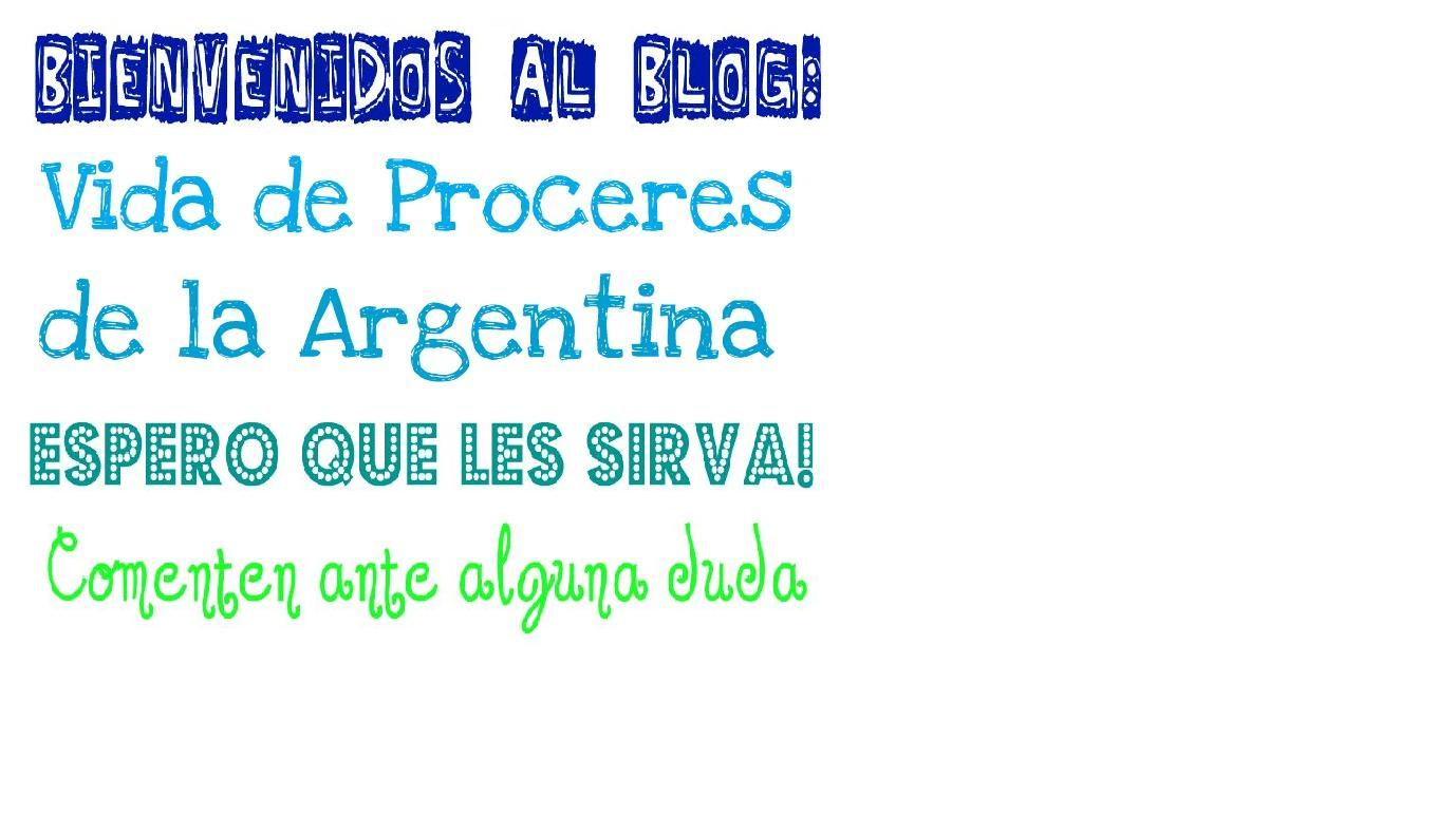 Vida de próceres, de la historia Argentina