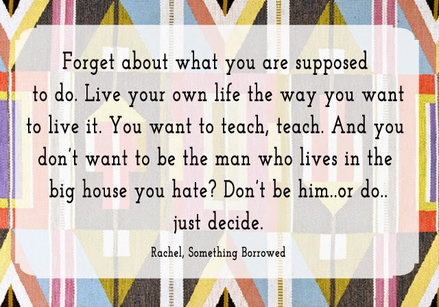 Something Borrowed, Quotes