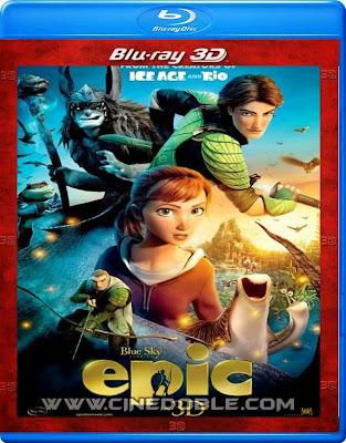 Epic: El mundo secreto (2013) 1080p 3D Latino