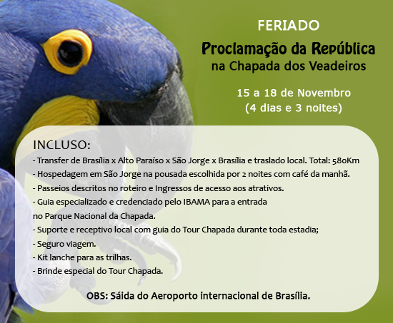 FERIADO 15 DE NOVEMBRO NA CHAPADA DOS VEADEIROS