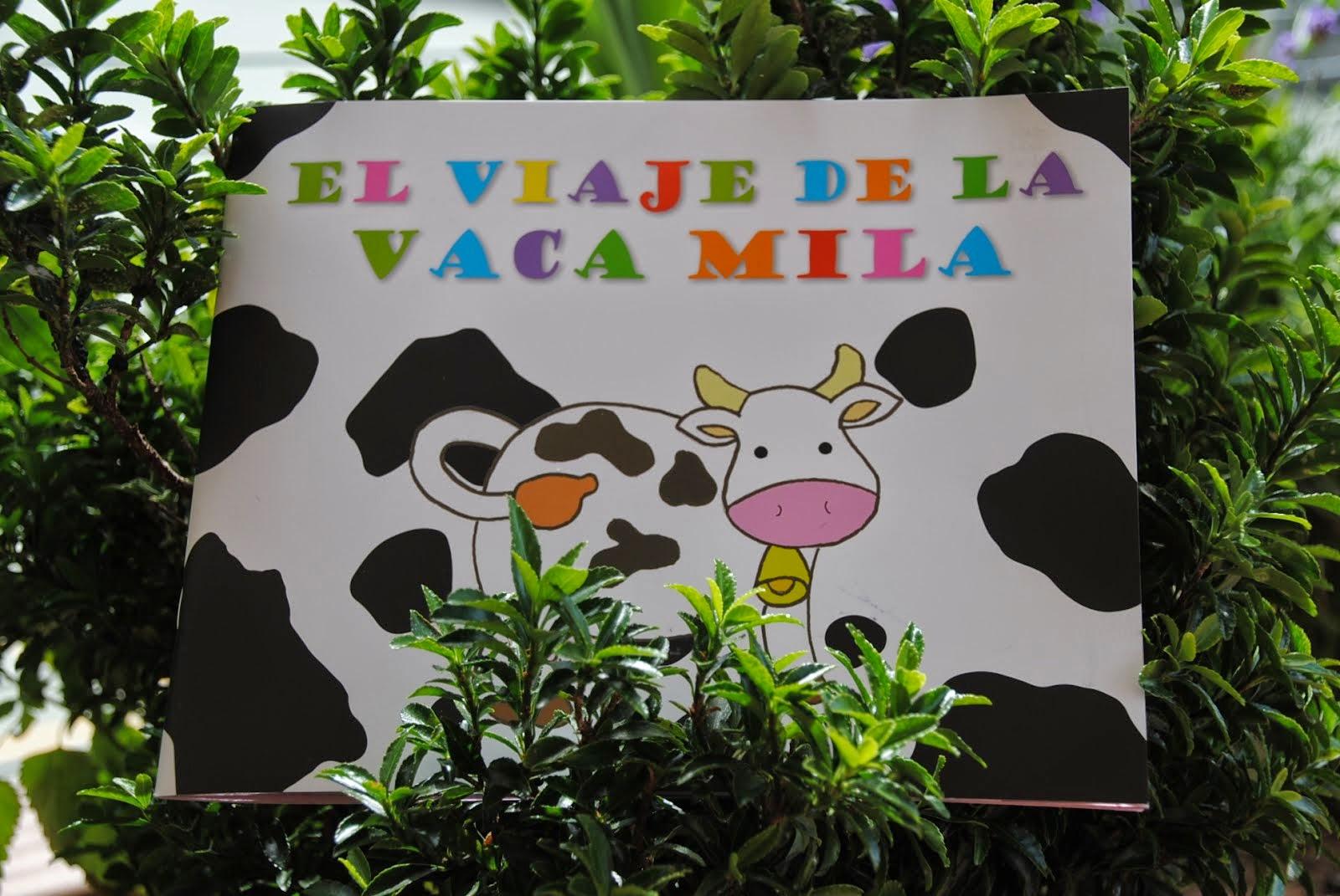 """""""El viaje de la vaca Mila"""""""