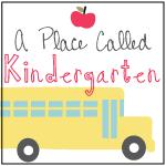 http://aplacecalledkindergarten.blogspot.com/