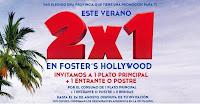 promoción 2x1 Foster Hollywood 2014