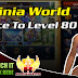 Luvinia World, Race To Level 80