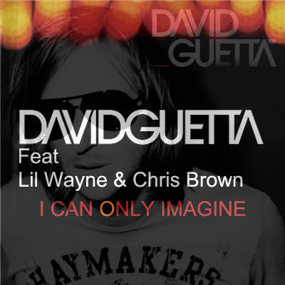 Photo David Guetta - I Can Only Imagine (feat. Lil Wayne & Chris Brown) Picture & Image