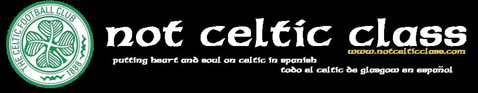 Not Celtic Class