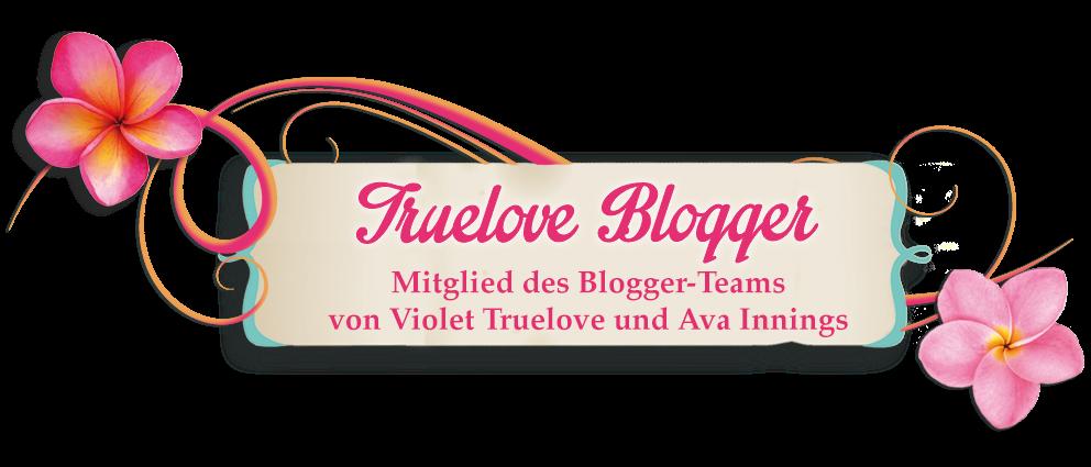 Ich bin ein Truelove Blogger und stolz darauf