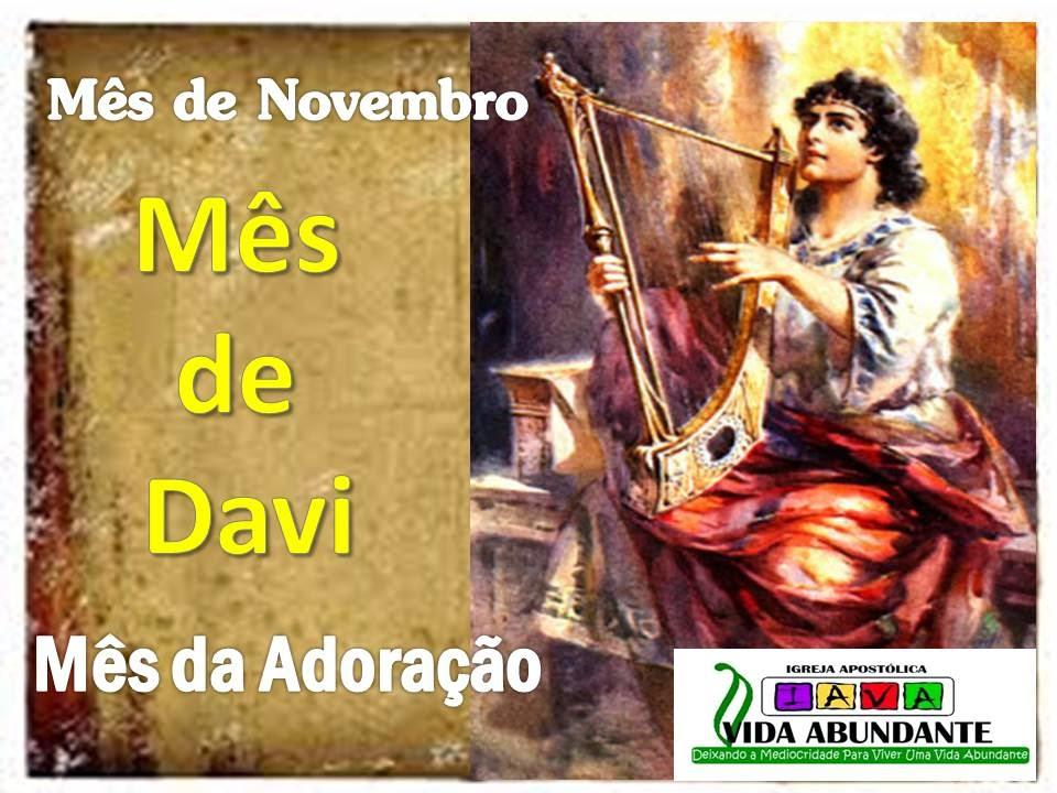Mês de Novembro, Mês de Davi, Mês da Adoração