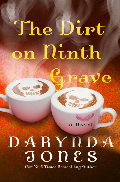 The Dirt on Ninth Grave by Darynda