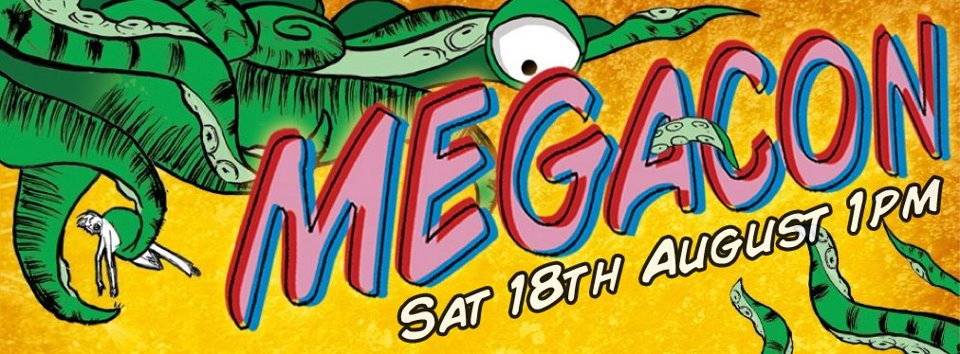 MEGACON : BRITISH COMIC CONVENTION