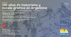 100 Años de Historieta Argentina en el Museo del Humor, desde el 14 de enero al 30 de marzo