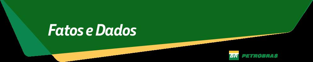 http://www.petrobras.com.br/fatos-e-dados/