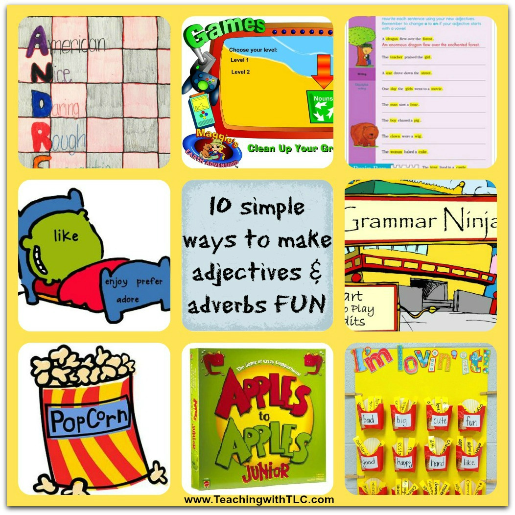 Teaching with TLC: 10 simple ways to make adjectives and adverbs FUN!