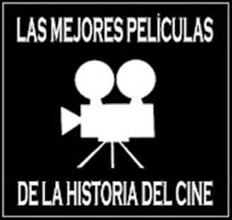 Las Mejores Películas de la Historia del Cine