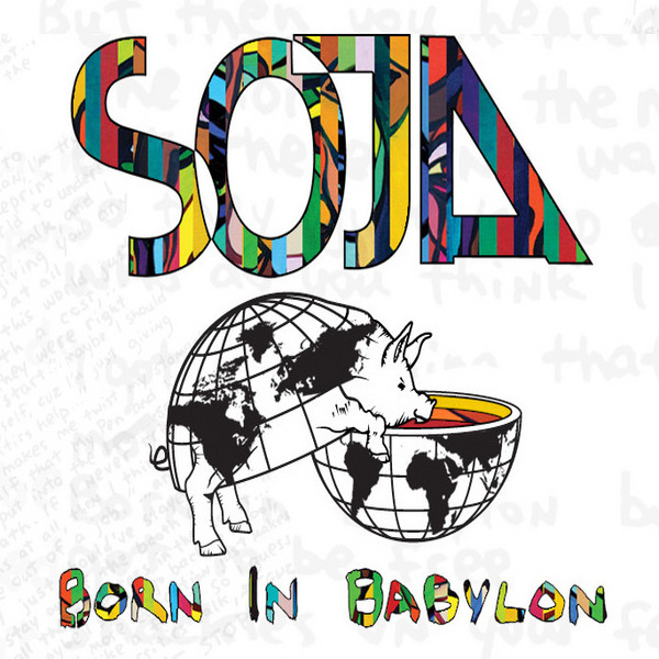 Soja+ +Born+In+Babylon%25282009%2529 You And Me – SOJA – Mp3