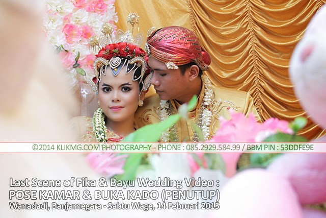 Last Scene of Wedding Video Bayu & Fika - Sesi Pose Peraduan dan Buka Kado - 14 Februari 2015 | Klikmg Video Shooting Purwokerto