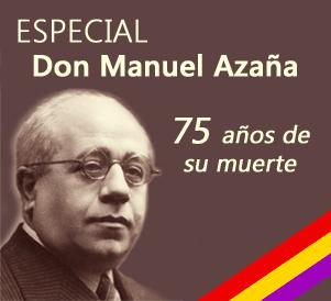 Especial D. Manuel Azaña