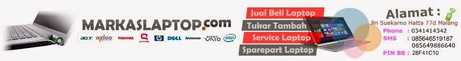 Jual Beli Laptop Second  Malang - Laptop Bekas Malang - Service Laptop