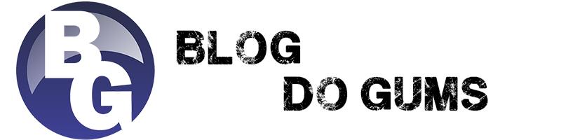 Blog do Gums