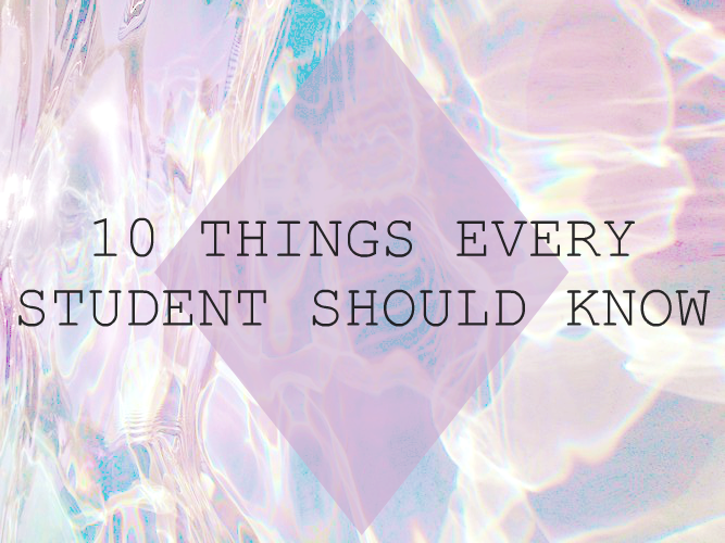 lifestyle, uni, work, student, university, education, things students should know, student hacks, life hacks, 2015, advice, youwishyou