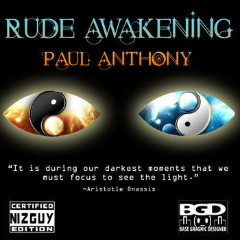 "Paul Anthony ""Rude Awakening"""
