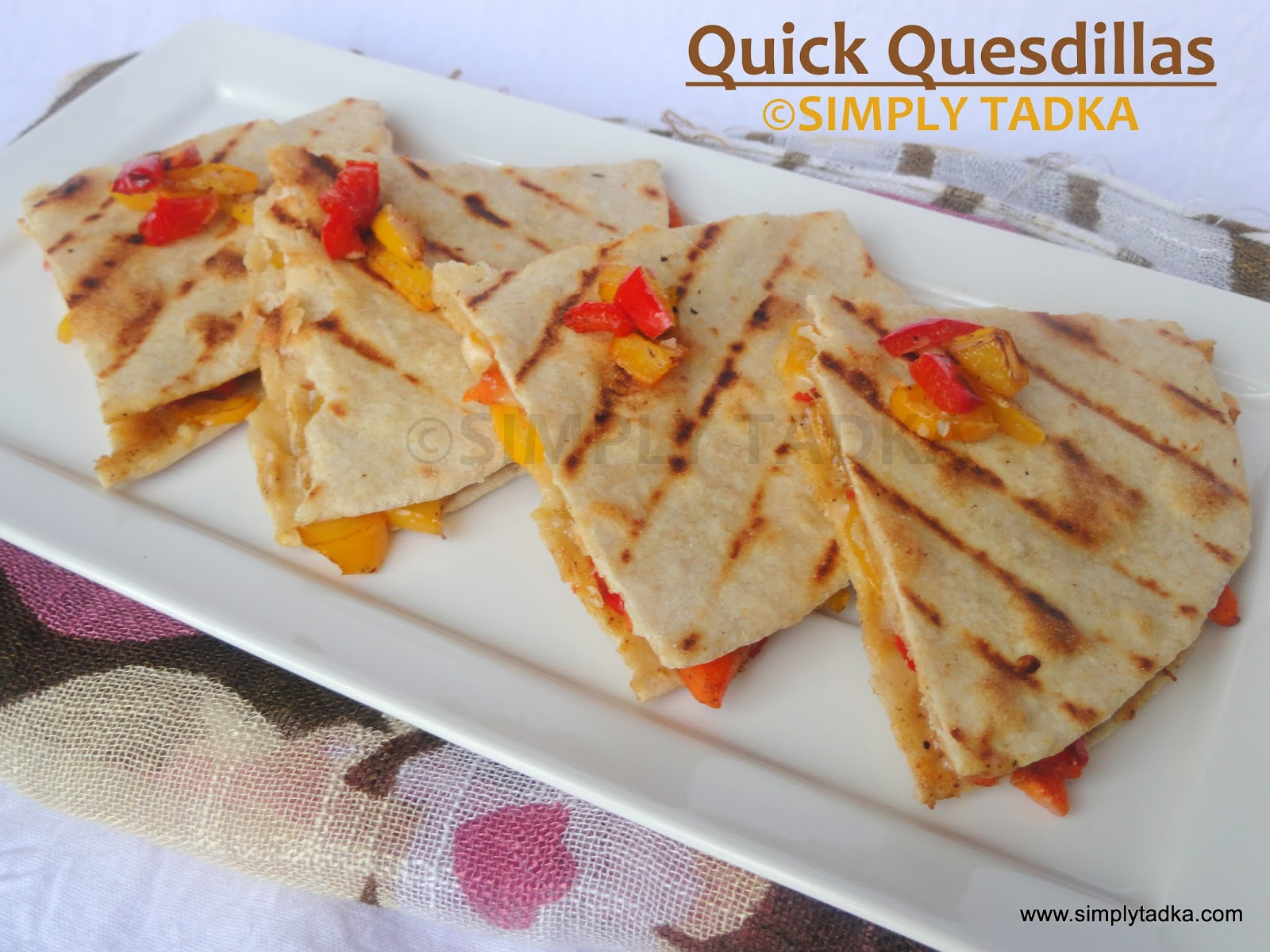 Quick quesadillas mexican cuisine simply tadka for Cuisine quick