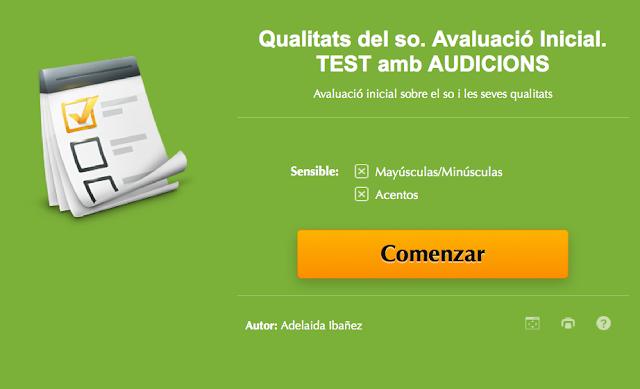 http://www.educaplay.com/es/recursoseducativos/2054283/qualitats_del_so__avaluacio_inicial__test_amb_audicions.htm