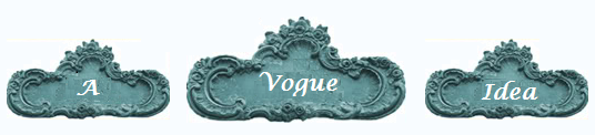 A Vogue Idea