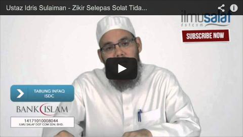 Ustaz Idris Sulaiman – Zikir Selepas Solat Tidak Dilakukan Secara Berjemaah
