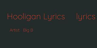 big b hooligan