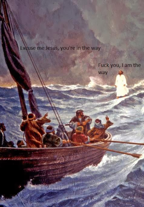 Funny Jesus The Way Truth Life Joke Picture