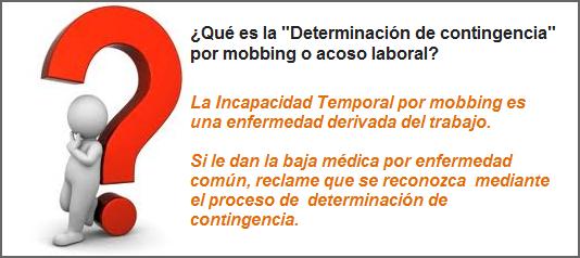 """MobbingMadrid Qué es la """"Determinación de contingencia"""" por mobbing o acoso laboral"""
