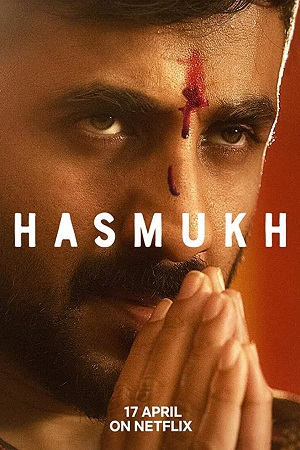 Hasmukh (2020) S01 All Episode [Season 1] Full Hindi Complete Download 720p