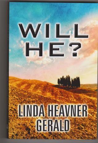 http://www.amazon.com/Will-He-Linda-Heavner-Gerald-ebook/dp/B00BSFBQ6S/ref=la_B00B6SPNPM_1_3?s=books&ie=UTF8&qid=1429919851&sr=1-3