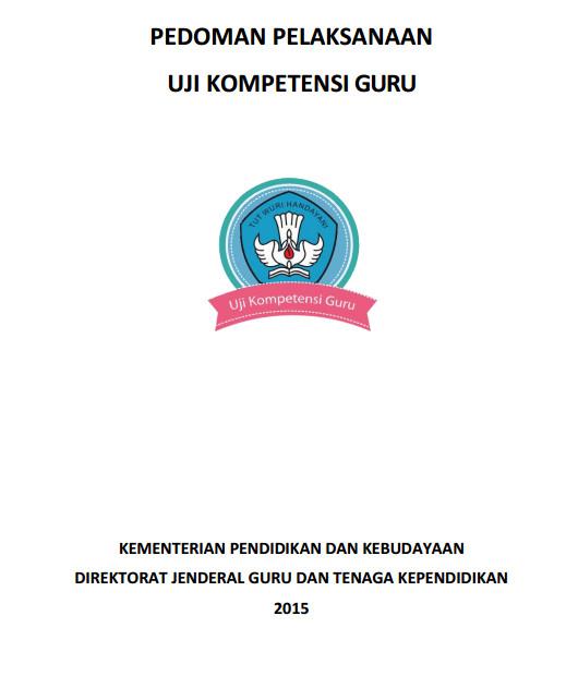 Pedoman Pelaksanaan Uji Kompetensi Guru Tahun 2015