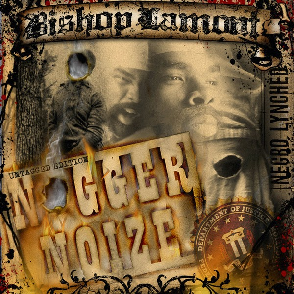 Bishop Lamont - Nigger Noize Cover