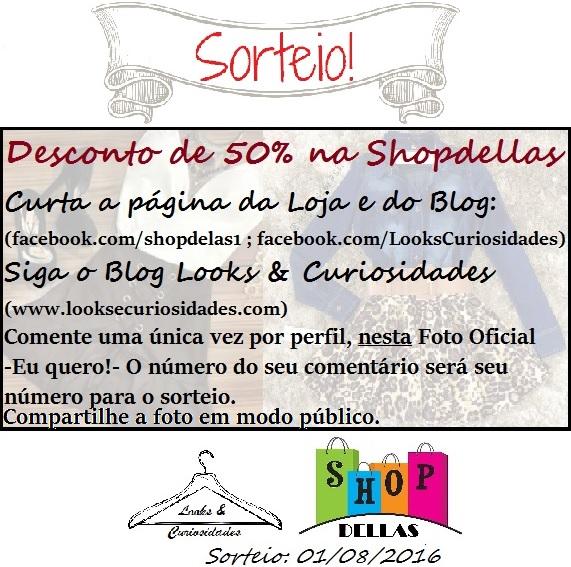 Sorteio de 50% na ShopDellas
