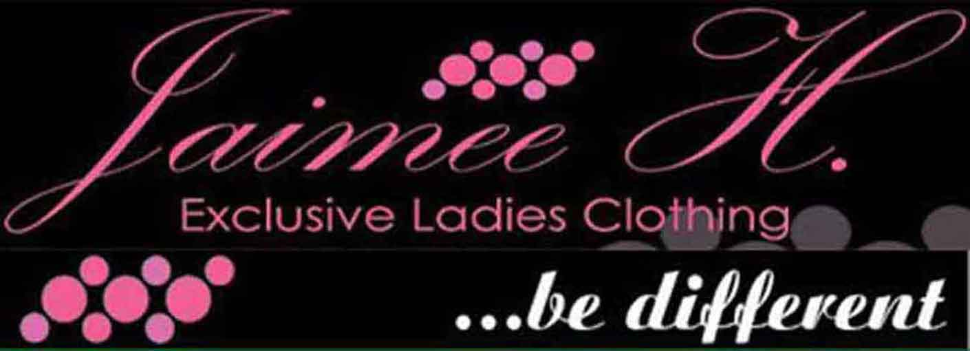 JAIMEE H Exclusive Ladies CLOTHING